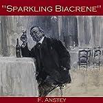 Sparkling Biacrene | F. Anstey