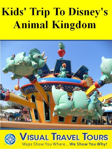 DISNEY ANIMAL KINGDOM KIDS' TOUR - Self-guided Walking Tour - includes insider tips and photos of all locations - explore on your own - Like having a friend ... you around! (Visual Travel Tours Book 162)
