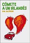 C�mete a un irland�s