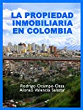 img - for Propiedad Inmobiliaria en Colombia (Spanish Edition) book / textbook / text book
