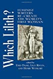 img - for Which Lilith?: Feminist Writers Re-Create the World's First Woman book / textbook / text book