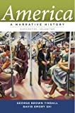 9780393912647: America: A Narrative History (Ninth Edition) (Vol. 2)