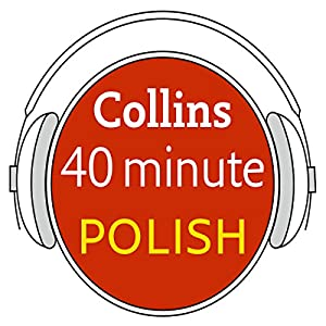 Polish in 40 Minutes Audiobook