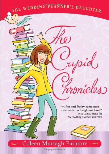 The Cupid Chronicles (The Wedding Planner's Daughter