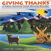 Giving Thanks: A Native American Good Morning Message (       UNABRIDGED) by Jake Swamp Narrated by Jake Swamp