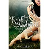 Knight Angels: Book One: Book of Loveby Abra Ebner
