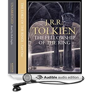 The Lord of the Rings: The Fellowship of the Ring, Volume 1: The Fellowship of the Ring, Volume 1 (Unabridged)