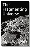 The Fragmenting Universe