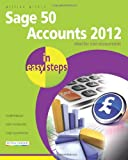 Product 1840785306 - Product title Sage 50 Accounts 2012 in Easy Steps