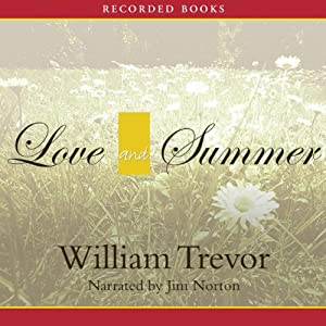 Love and Summer: A Novel | [William Trevor]