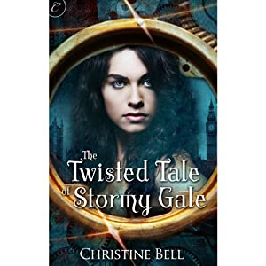 The Twisted Tale of Stormy Gale | [Christine Bell]