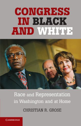 Congress in Black and White: Race and Representation in Washington...