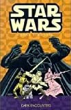 Classic Star Wars: A Long Time Ago... Volume 2: Dark Encounters (Star Wars: A Long Time Ago (Dark Horse Comics))