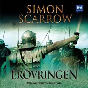 Erövringen [Conquest] | [Simon Scarrow]