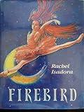 Firebird (0399225102) by Isadora, Rachel