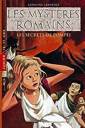 Les  secrets de Pompéi