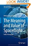 The Meaning and Value of Spaceflight:...