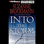 Into the Storm: Troubleshooters, Book 10 (       UNABRIDGED) by Suzanne Brockmann Narrated by Melanie Ewbank, Patrick Lawlor