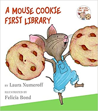 A Mouse Cookie First Library (If You Give. . .)