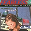 Alone Audiobook by Francine Pascal Narrated by Elizabeth Evans