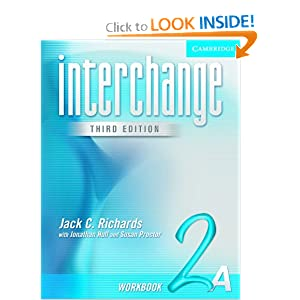 Interchange Workbook 3 (Interchange Third Edition) Jack C. Richards, Jonathan Hull and Susan Proctor