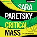 Critical Mass: VI Warshawski, Book 16 Audiobook by Sara Paretsky Narrated by Susan Ericksen