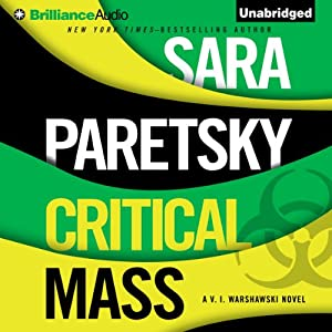 Critical Mass: VI Warshawski, Book 16 | [Sara Paretsky]