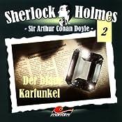 Der blaue Karfunkel (Sherlock Holmes 2) | Sir Arthur Conan Doyle