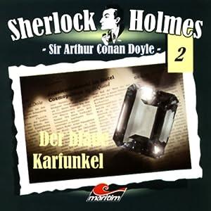 Der blaue Karfunkel (Sherlock Holmes 2) Hörspiel