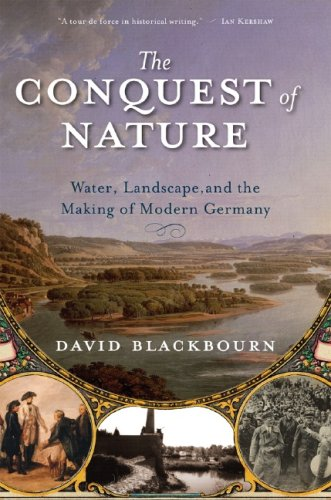The Conquest of Nature: Water, Landscape, and the Making...