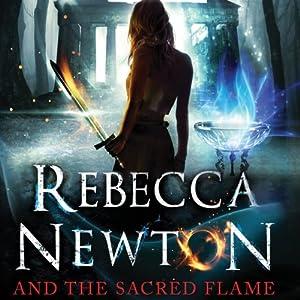 Rebecca Newton and the Sacred Flame Audiobook