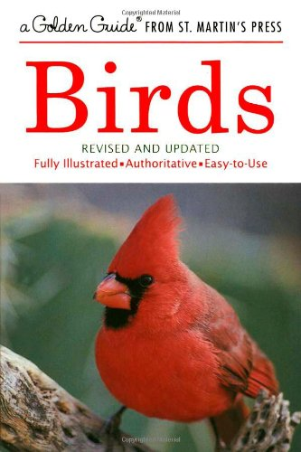 Birds (A Golden Guide from St. Martin's Press)