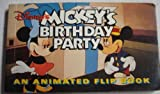 Disney's Mickey's Birthday Party: An Animated Flip Book