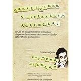 Creatividad y literatura potencial. Actas de las Primeras Jornadas Hispano-francesas de Creatividad y Literatura...