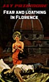 img - for Fear and Loathing in Florence book / textbook / text book