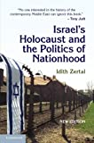 img - for Israel's Holocaust and the Politics of Nationhood book / textbook / text book
