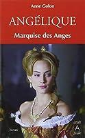 Angélique, marquise des anges t.1 - éd. augmentée poche
