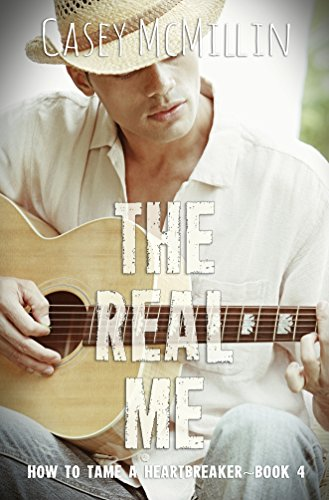 Free Kindle Book : The Real Me (How to Tame a Heartbreaker Book 4)