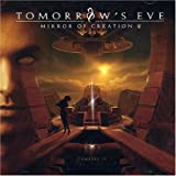 Mirror of Creation 2: Genesis II by TOMORROW's EVE (2006-10-02)