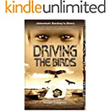 Driving the Birds