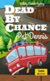 img - for Dead by Chance (Betty Chance Mystery) (Volume 3) book / textbook / text book