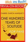 One Hundred Years of Solitude: A Nove...