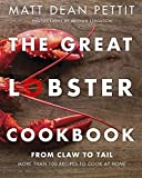 The Great Lobster Cookbook: More than 100 recipes to cook at home