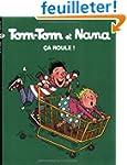 Tom tom et Nana, num�ro 31 : �a roule !