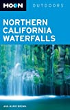Search : Moon Northern California Waterfalls &#40;Moon Outdoors&#41;
