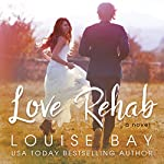 Love Rehab | Louise Bay