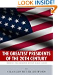 America's Greatest 20th Century Presi...