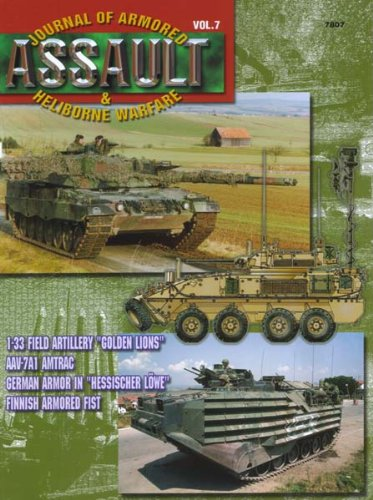 "Concord Publications Assault Journal #7 - 1-33 Field Artillery ""Golden Lions"", AAV-7A1 AMTRAC, German Armor in ""Hessischer Lowe"" and Finnish Armored Fist - 1"