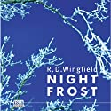 Night Frost (       UNABRIDGED) by R. D. Wingfield Narrated by Stephen Thorne