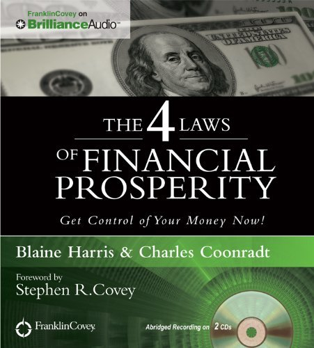 The 4 Laws of Financial Prosperity [Audio CD]